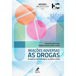 REAÇÕES ADVERSAS ÀS DROGAS: O ESPECTRO DERMATOLÓGICO NA PRÁTICA CLÍNICA