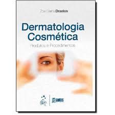Dermatologia Cosmética - Produtos e Procedimentos