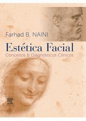 ESTÉTICA FACIAL - CONCEITOS E DIAGNÓSTICOS CLÍNICOS
