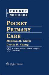 Pocket Primary Care: The Massachusetts General Hospital  Handbook