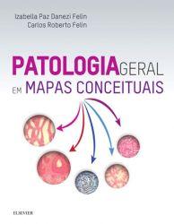 Patologia Geral - Em Mapas Conceituais