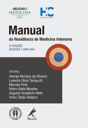 MANUAL DA RESIDÊNCIA DE MEDICINA INTENSIVA - 5ªedição/2016