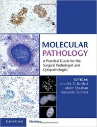 Molecular Pathology-A Practical Guide for the Surgical Pathologist and Cytopathologist