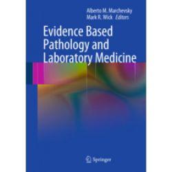 Evidence Based Pathology and Laboratory Medicine