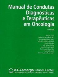Manual de Condutas Diagnósticas e Terapêuticas em Oncologia