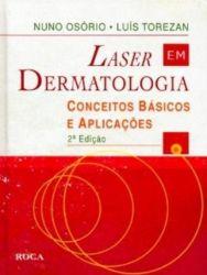 Laser Em Dermatologia - Conceitos Básicos E Aplicações