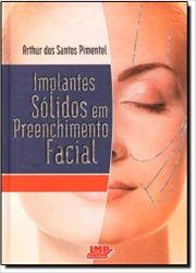Implantes Sólidos em Preenchimento Facial