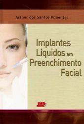 Implantes Líquidos Em Preenchimento Facial