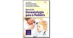 MANUAL DE DERMATOLOGIA PARA O PEDIATRA (Soc. Bras. de Pediatria)