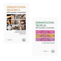 Dermatologia Pediátrica + Dermatologia Tropical - (400 Questões)
